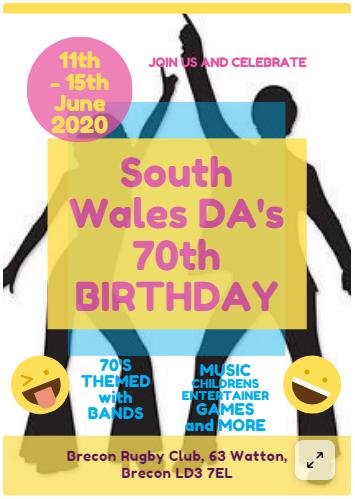 South Wales DA 70th Birthday Celebration Weekend